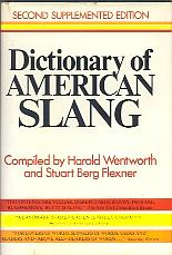 「Dictionary of American Slang」Wentworth(Harold) and Flexner(Stuart Berg)(Crowell Publishers)